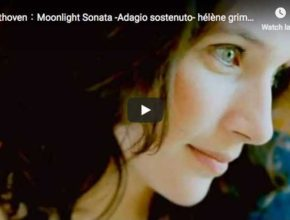 The french pianist Hélène Grimaud plays Beethoven's Moonlight Sonata in c-sharp minor first movement