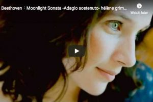 Beethoven – Moonlight Sonata (1st movement) – Grimaud, Piano