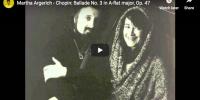 Chopin – Ballade No 3 in A-flat major – Argerich, Piano