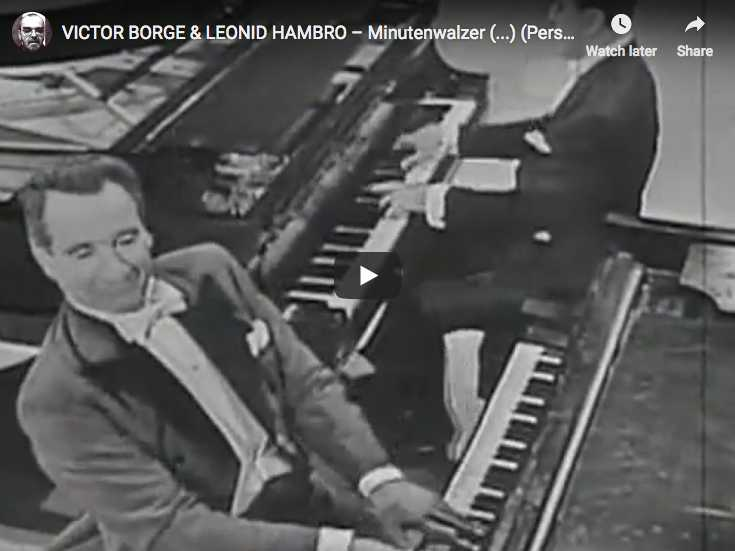 Victor Borge and Leonid Hambro play Chopin's Waltz No.. 6 knows at Minute Waltz