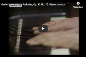 Rachmaninoff – Prelude No. 12 in G-Sharp Minor – Horowitz, Piano