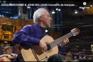 Rodrigo – Concierto de Aranjuez – Adagio – Williams, Guitar