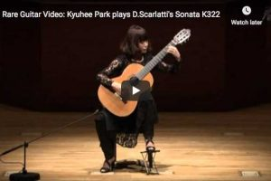Scarlatti – Sonata K. 322 – Kyuhee Park, Guitar