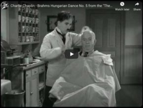 The Great Dictator, from Charlie Chaplin. Barber shop scene with Brahms music.