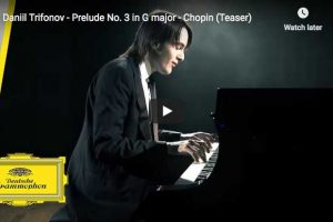 Chopin – Prelude No. 3 in G Major – Trifonov, Piano