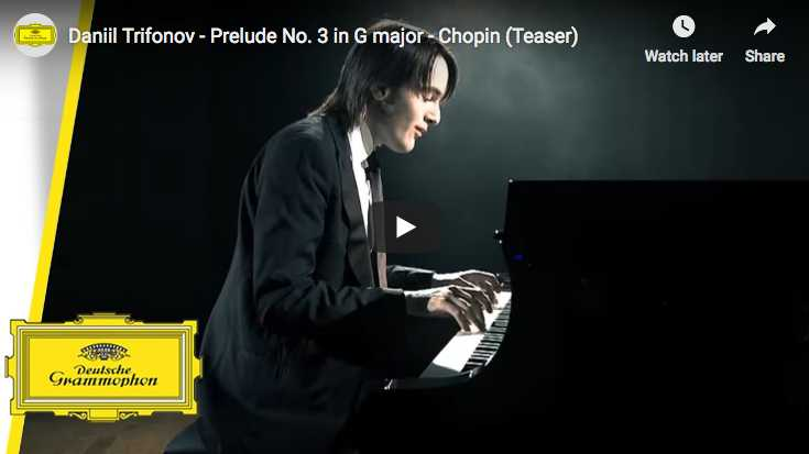 The pianist Daniil Trifonov is performing Chopin's prelude No 3 in G major