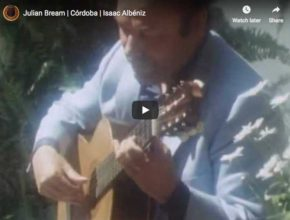 The guitarist Julian Bream performs Albeniz's piece Cordoba originally written for piano