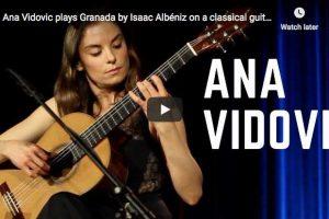 Albeniz – Granada – Ana Vidovic, Guitar