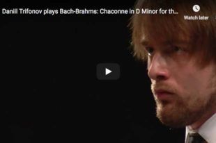 Bach-Brahms - Chaconne (Left Hand) - Trifonov, Piano