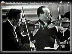 David Oistrakh and Yehudi Menuhin perform Bach's Double Violin Concerto in D minor