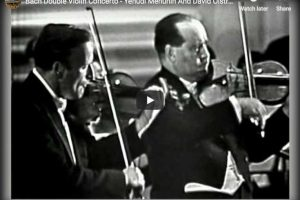 Bach – Concerto for Two Violins – Menuhin; Oistrakh