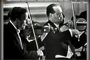 Bach - Concerto for Two Violins - Menuhin; Oistrakh