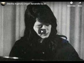 Martha Argerich performs Chopin's Barcarolle for piano in F-sharp major