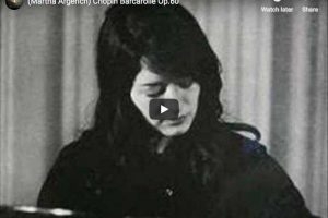 Chopin – Barcarolle – Martha Argerich, Piano