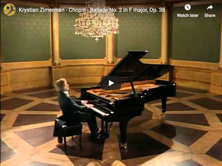 Chopin - Ballade No 2 in F major - Zimerman, Piano