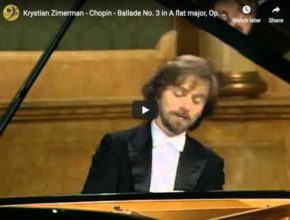 The pianist Krystian Zimerman is playing Chopin's 3rd Ballade in A-flat major