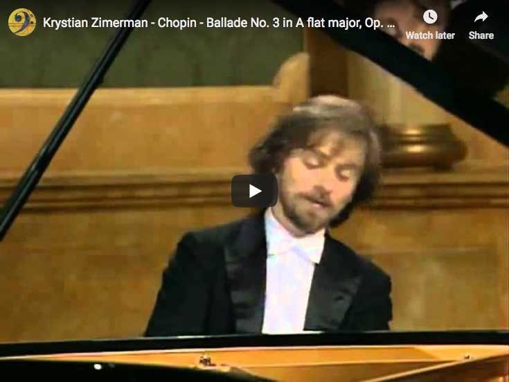 The pianist Krystian Zimerman is playing Chopin's Ballade No 3 in A-flat major