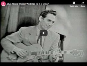 Chet Atkins is playing Chopin's Waltz No. 10 for piano in B minor on guitar