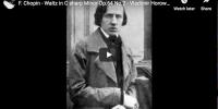 Chopin – Waltz in C-sharp Minor Op. 64 No. 2 – Horowitz, Piano