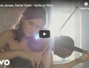 Janine Jansen and Itamar Golan play Fauré's song, Après un rêve (After a dream)