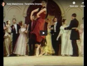 Ekaterina Maximova dances the Tarantella from Gavrilin's ballet, Anyuta