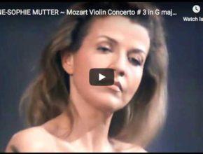 Anne-Sophie Mutter plays Mozart's Violin Concerto No. 3 in G major
