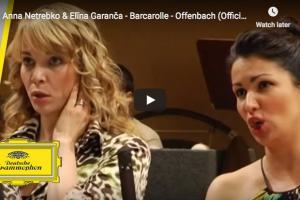 Offenbach – The Tales of Hoffmann, Barcarolle – Netrebko & Garanča