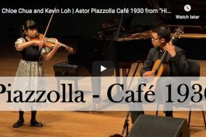 Piazolla – Histoire du Tango – 2. Cafe, 1930 – Loh, Guitar; Chua, Violin