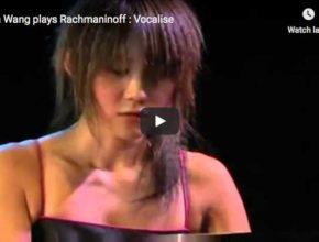 The Chinese pianist Yuja Wang performs Sergei Rachmaninov's Vocalise in an arrangement for piano solo