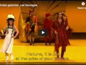 Nicolas Rivenq and Patricia Petibon sing the rondo from Les Sauvages, the fouth and last entrée from the french opera-ballet, Les Indes Galantes, composed by Jean-Philippe Rameau