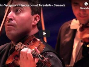 The violinist Maxim Vengerov performs Sarasate's Introduction et Tarantelle