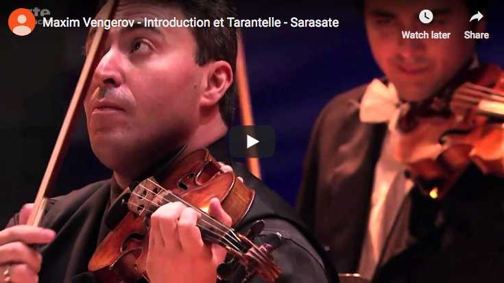 The violinist Maxim Vengerov performs Sarasate's Introduction et Tarantelle