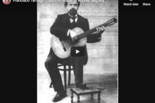 Tárrega - Capricho Arabe - Segovia, Guitar