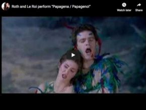 The very famous duet Papageno Papagena from Mozart's The Magic flute, by Roth and Le Roi
