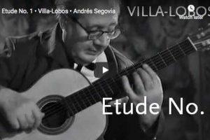 Villa-Lobos – Etude No 1 in E Minor – Segovia, Guitar