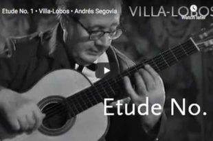 Villa-Lobos - Etude No 1 in E Minor - Segovia, Guitar