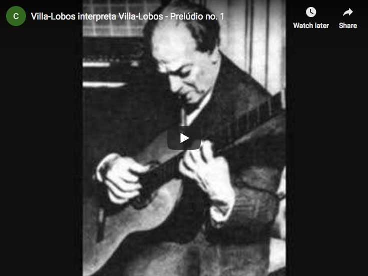 Heitor Villa-Lobos is playing his Prelude No 1 for guitar