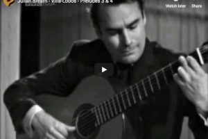 Villa-Lobos – Preludes 3 & 4 – Julian Bream, Guitar
