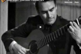 Villa-Lobos - Preludes 3 & 4 - Julian Bream, Guitar