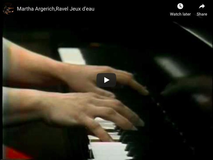 Martha Argerich plays Ravel's Jeux d'eau