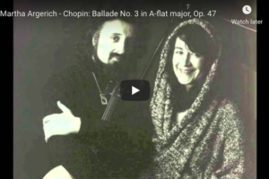 Chopin – Ballade No 3 in A-Flat Major – Argerich, Piano