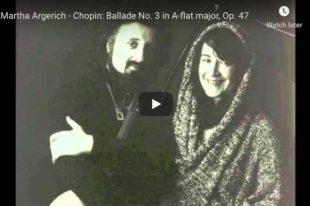 Chopin - Ballade No. 3 - Martha Argerich, Piano