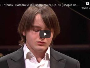 Daniil Trifonov performs Chopin's Barcarolle for piano in F-sharp major