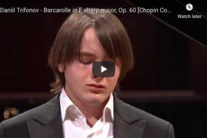 Chopin – Barcarolle in F-Sharp Major – Trifonov, Piano