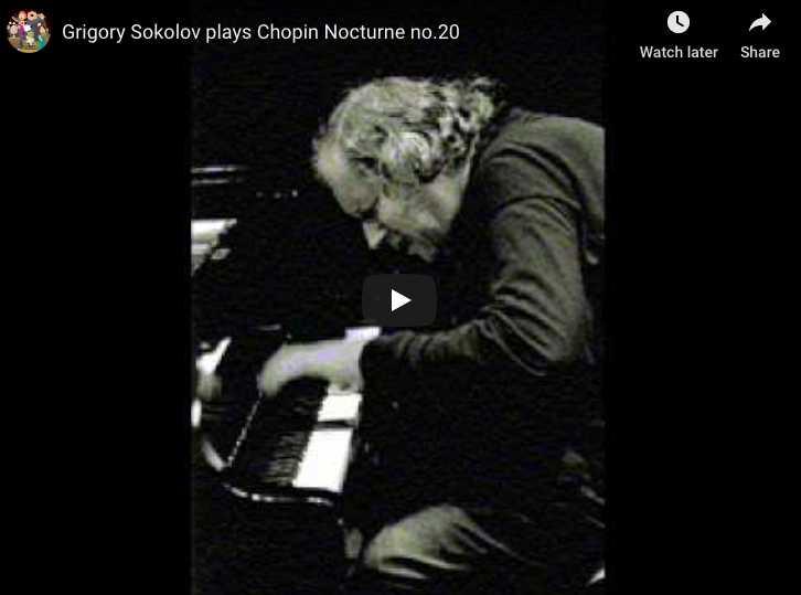 Chopin - Nocturne No 20 in C-Sharp Minor - Sokolov, Piano