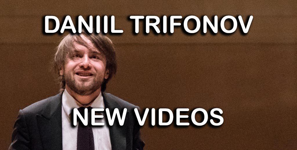 Selected music videos performed by Daniil Trifonov