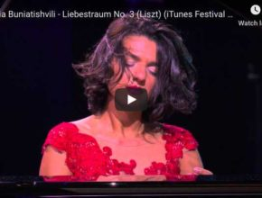 Liszt - Dreams of Love - Buniatishvili, Piano