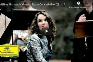 Mozart – Piano Concerto No. 23 (Adagio) – Hélène Grimaud