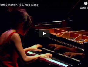 Scarlatti - Sonata K. 455 in G Major - Yuja Wang,