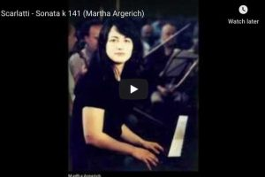 Scarlatti – Sonata in D Minor – Martha Argerich, Piano
